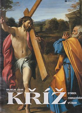 Ziehr Wilhelm – Kříž