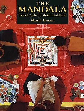 Martin Brauen – Mandala: posvátný kruh tibetského buddhismu