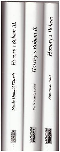 Neale Donald Walsch – Hovory s Bohem - Neobvyklý dialog [ Díl I, II a III, 3. sv.] Neale Donald Walsch