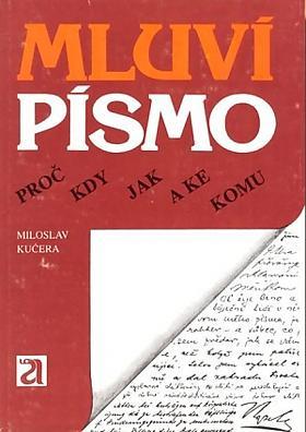 Miloslav Kučera – Mluví písmo
