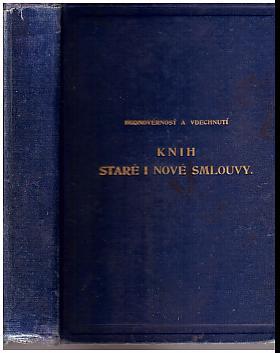 Josef Mejtský – Hodnověrnosť a vdechnutí knih staré i nové smlouvy