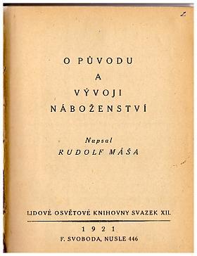 Rudolf Máša – O původu a vývoji náboženství I - II.