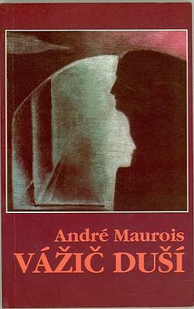André Maurois – Vážič duší
