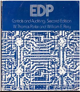 W. Thomas Porter, William E. Perry – EDP Controls and Auditing