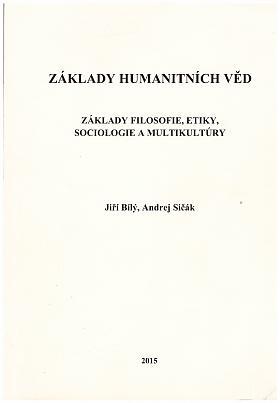 Jiří Bílý, Andrej Sičák – Základy humanitních věd