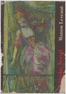 Vítězslav Nezval – Manon Lescaut