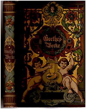 Johann Wolfgang von Goethe – Goethes Werke, illustriert von ersten deutschen Künstlern [5 Bände (komplett)]