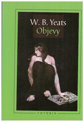 W. B. Yeats – Objevy