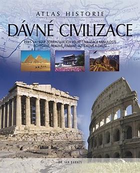 Barnes Ian – Dávné civilizace - Atlas historie Ian Barnes