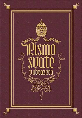 Žák Emanuel – Písmo svaté v obrazech českému čtenářstvu podává Emanuel Žák