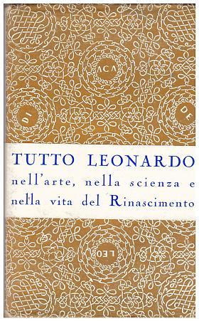 Roberto Marcolongo – Leonardo da Vinci Artista - Scienziato