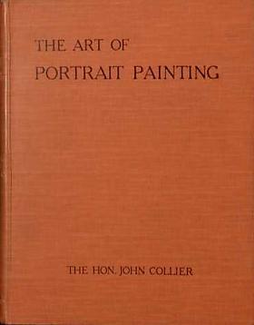 Collier John – The Art of Portrait Painting The Hon. John Collier