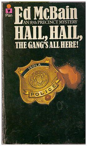 Ed McBain – Hail, Hail, the Gang's All Here!