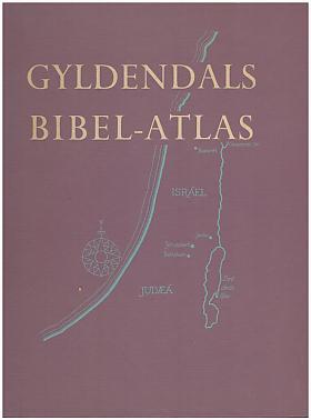 George  M. A Goodall – Gyldendals Bibel-Atlas George Goodall M. A