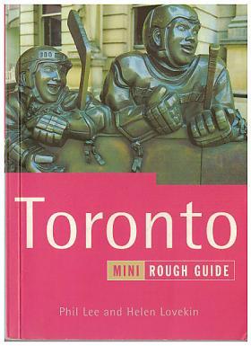 Helen Lovekin, Phil Lee – The Mini Rough Guide to Toronto