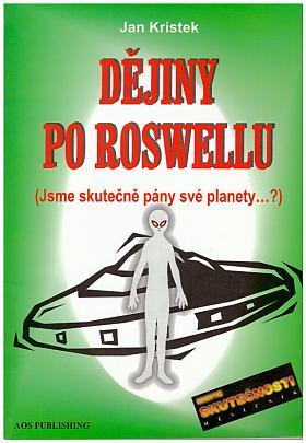 Jan Kristek – Dějiny po Roswellu