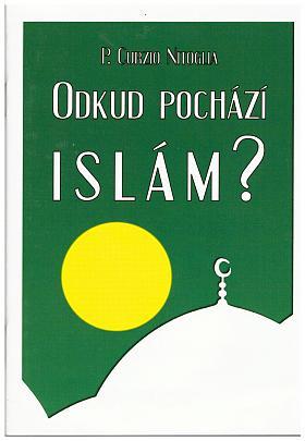 Curzio Nitoglia – Odkud pochází islám?