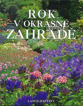 Lance Hattatt – Rok v okrasné zahradě Lance Hattatt