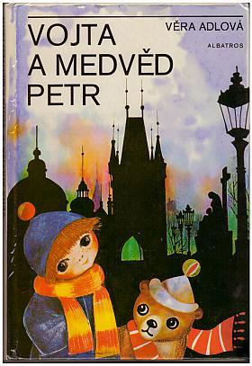 Věra Adlová – Vojta a medvěd Petr
