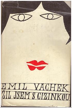 Emil Vachek – Žil jsem s cizinkou