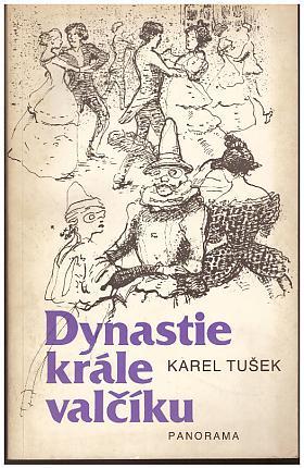 Karel Tušek – Dynastie krále valčíku
