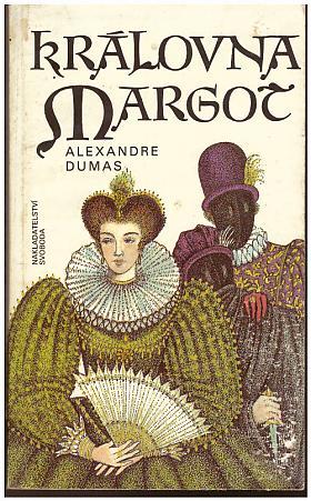 Alexandre Dumas – Královna Margot