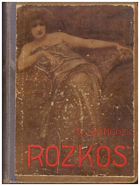 D'Annunzio Gabriele – Rozkoš [Il piacere] Gabriele d'Annunzio