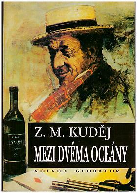 Zdeněk Matěj Kuděj – Mezi dvěma oceány