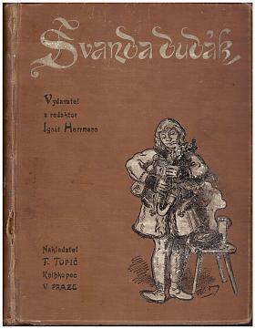 Ignát Herrmann – Švanda Dudák, humoristický časopis nepolitický, ročník XX., číslo 1-52 (1901)