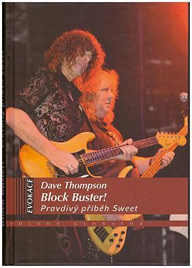 Dave Thompson – Block Buster ! – Pravdivý příběh The Sweet