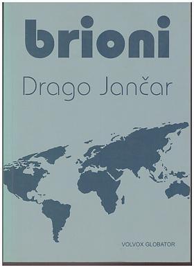 Drago Jančar – Brioni