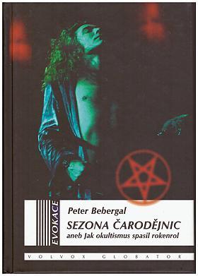 Peter Bebergal – Sezona čarodějnic Peter Bebergal