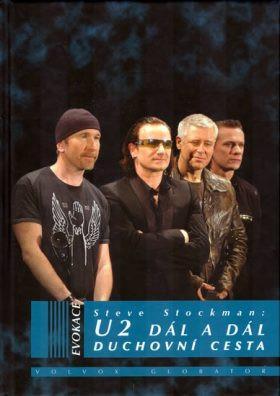 Steve Stockman – U2 Dál a dál: Duchovní cesta