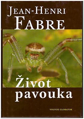 Jean-Henri Fabre – Život pavouka Jean Henri Fabre