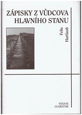 Felix Hartlaub – Zápisky z vůdcova hlavního stanu