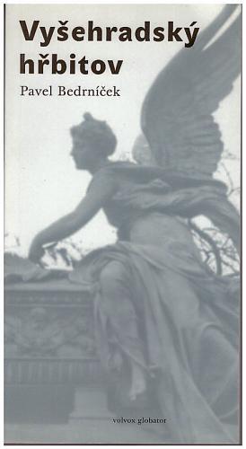 Pavel Bedrníček – Vyšehradský hřbitov