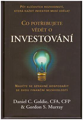Goldie Daniel C. – Co potřebujete vědět o investování
