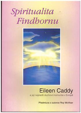 Eileen Caddy – Spiritualita Findhornu