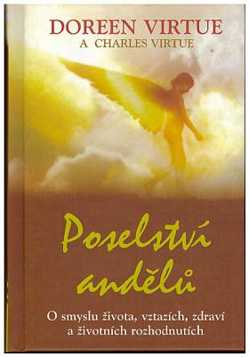 Doreen Virtue, Charles Virtue – Poselství andělů