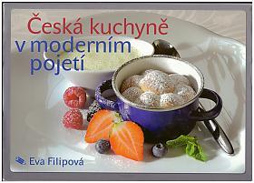 Eva Filipová – Česká kuchyně v moderním pojetí