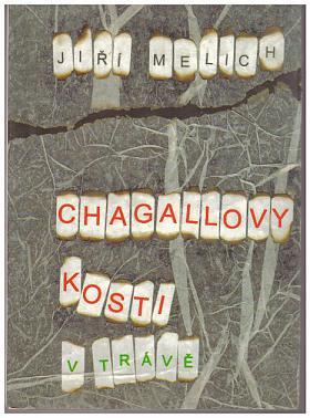 Jiří Melich – Chagallovy kosti