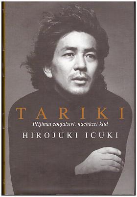 Hiroyuki Itsuki – Tariki: přijímat zoufalství, nacházet klid