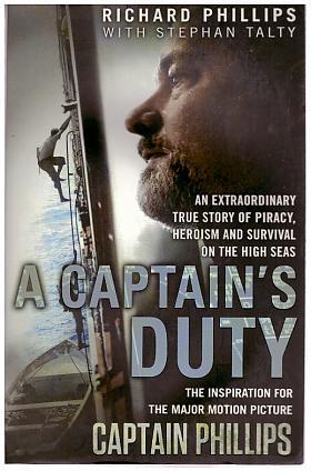 Richard Phillips, Stephen Talty – A Captain´s Duty