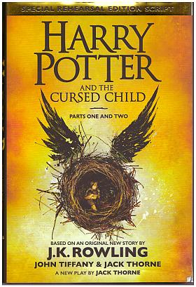 J. K. Rowling – Harry Potter and the Cursed Child - Parts I & II