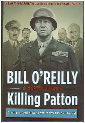 O'Reilly Bill – Killing Patton