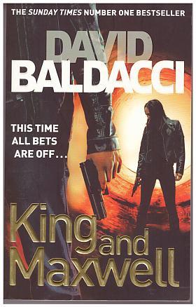 David Baldacci – King and Maxwell