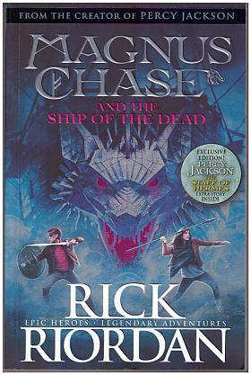 Riordan Rick – Magnus Chase and the Ship of the Dead (B