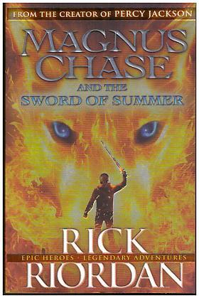 Riordan Rick – Magnus Chase And The Sword Of Summer