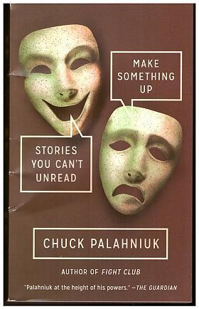 Chuck Palahniuk – Make Something Up