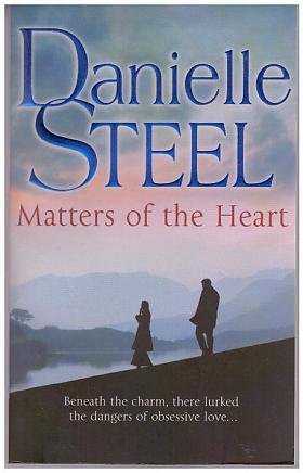 Danielle Steel – Matters of the Heart